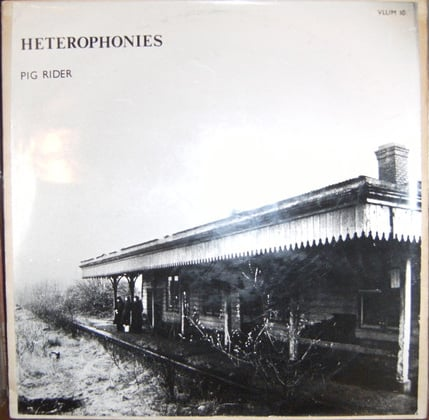 Pig Rider - Heterophonies - LP - 1976 Vinyl Records that are valuable