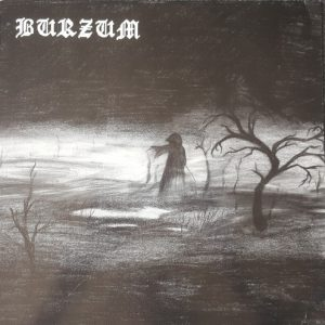 Burzum – Burzum (vinyl LP) 1992