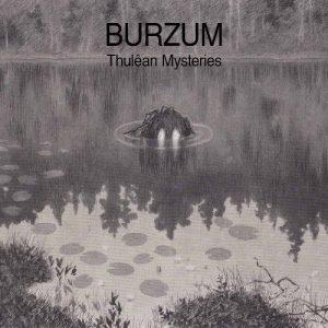 Burzum – Thulêan Mysteries 2020 vinyl