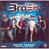 Bro'Sis - Never Forget (Where You Come From) - CD