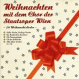 Chor Der Staatsoper Wien - Weihnachten Mit Dem Chor Der Staatsoper Wien - CD