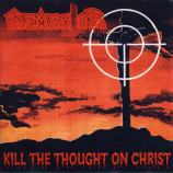 Dementor - Kill The Thought On Christ - CD