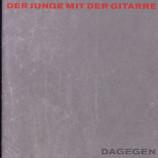 Der Junge Mit Der Gitarre - Dagegen - CD