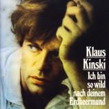 Kinski, Klaus - Ich Bin So Wild Nach Deinem Erdbeermund - CD