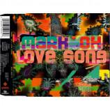 Mark 'Oh - Love Song - CD Maxi Single
