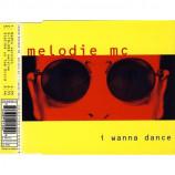 Melodie MC - I Wanna Dance - CD Maxi Single