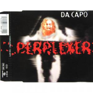 Perplexer - Da Capo - CD Maxi Single - CD - Album