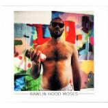 Rawlin Hood Moses - Rawlin Hood Moses - CD