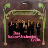 Salon-Orchester Cölln - Le Nouveau Salon - LP