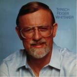 Whittaker, Roger - Typisch Roger Whittaker - LP