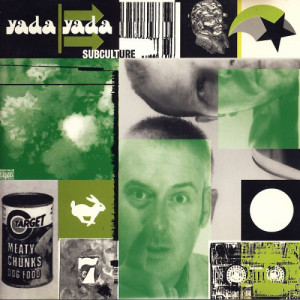 Yada Yada - Subculture - CD - CD - Album