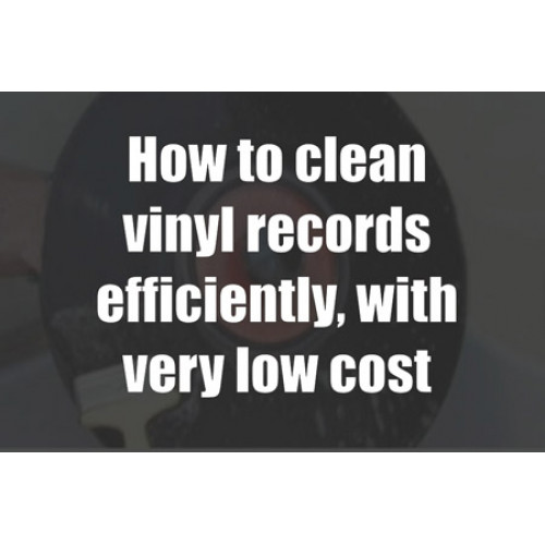 Clean Your Vinyl Records Efficiently With Very Low Cost