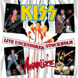 Kiss - LIVE UNCENSORED STOCKHOLM - ANIMALIZE TOUR 1984