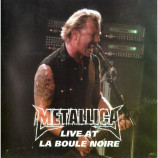 Metallica - LIVE AT LA BOULE NOIRE