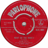 Adam Faith - What Do You Want? - 7