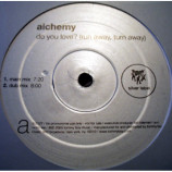ALCHEMY - Do You Love? (Run Away, Turn Away) - 12