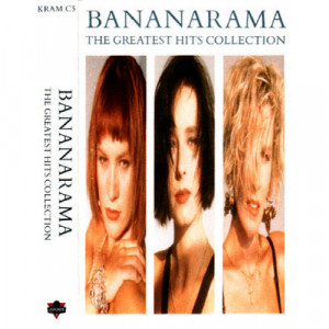 Bananarama - The Greatest Hits Collection - Cassette - Tape - Cassete