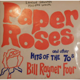 Bill Rayner Four - Paper Roses And Other Hits Of The 70s - 7