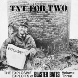 Blaster Bates - TNT For Two - 12