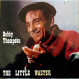 Bobby Thompson - The Little Waster - 12