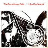 Boomtown Rats, The - Like Clockwork - 7