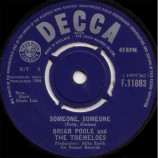 Brian Poole & The Tremeloes - Someone, Someone - 7