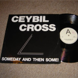 Ceybil Cross / Ceybill Cross Band - Someday, And Then Some! - 12