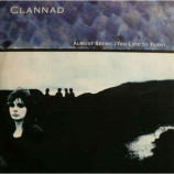 Clannad - Almost Seems (Too Late To Turn / Journey's End) - 12