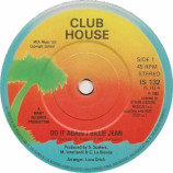 Club House - Do It Again / Billie Jean - 7
