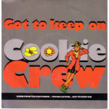 Cookie Crew - Got To Keep On (Remix) - 7