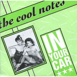 Cool Notes, The - In Your Car - 7