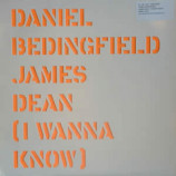 DANIEL BEDINGFIELD - JAMES DEAN (I WANNA KNOW) - 12