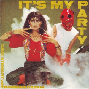 Dave Stewart With Barbara Gaskin - It's My Party - 7
