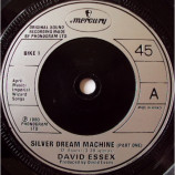 David Essex - Silver Dream Machine - 7