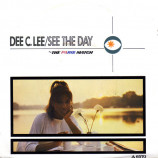 Dee C. Lee - See The Day c/w The Paris Match - 7