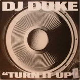 DJ DUKE - TURN IT UP - 12