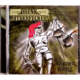 Drunk Motherfuckers - ...And Alcohol For All - CD