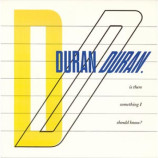 Duran Duran - Is There Something I Should Know? - 7