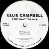 ELLIE CAMPBELL - DON'T WANT YOU BACK - 12