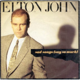 Elton John - Sad Songs (Say So Much) - 7
