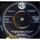 Elvis Presley With Jordanaires, The - It's Now Or Never (O Sole Mio) - 7