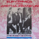 Eurythmics And Aretha Franklin - Sisters Are Doin' It For Themselves - 7