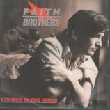 Faith Brothers - A Stranger On Home Ground - 10
