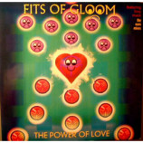 Fits Of Gloom - The Power Of Love - 12
