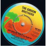 Gibson Brothers - Que Sera Mi Vida (If You Should Go) - 7