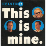Heaven 17 - This Is Mine - 7