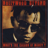 Hollywood Beyond - What's The Colour Of Money? - 7