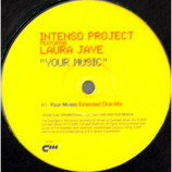 Intenso Project Featuring Laura Jaye - Your Music - 12