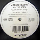 Jason Nevins vs. Krew, The - We Want Some Pussy ! - 12