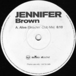 Jennifer Brown - Alive - Bleachin' Mixes - 12